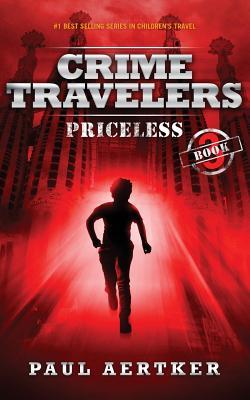 Priceless: Crime Travelers Spy School Mystery & International Adventure Series Cover Image