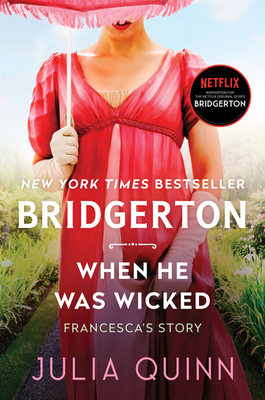 When He Was Wicked: Bridgerton (Bridgertons #6) Cover Image
