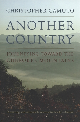 Another Country: Journeying Toward the Cherokee Mountains Cover Image