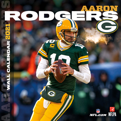 Green Bay Packers Aaron Rodgers 2021 12x12 Player Wall Calendar Cover Image