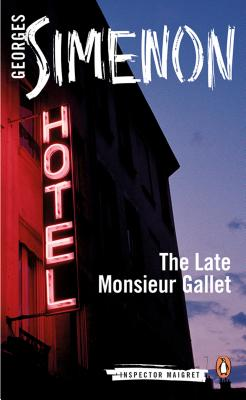 The Late Monsieur Gallet (Inspector Maigret #2) Cover Image