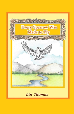Every Sparrow Was Made to Fly Cover Image