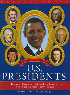 The New Big Book of U.S. Presidents: Fascinating Facts about Each and Every President, Including an American History Timeline Cover Image