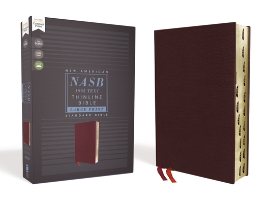 Nasb, Thinline Bible, Large Print, Bonded Leather, Burgundy, Red Letter Edition, 1995 Text, Thumb Indexed, Comfort Print Cover Image