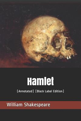 Hamlet: (annotated) (Black Label Edition) Cover Image