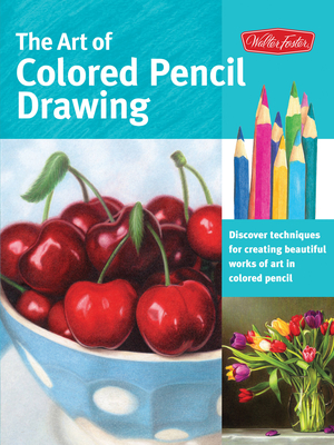 The Art of Colored Pencil Drawing Cover