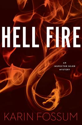 Hell Fire (Inspector Sejer Mysteries #12) Cover Image