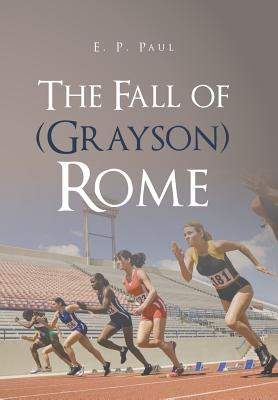 The Fall of (Grayson) Rome Cover Image