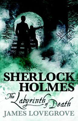 Sherlock Holmes - The Labyrinth of Death Cover Image