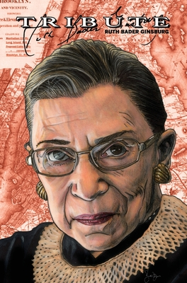 Tribute: Ruth Bader Ginsburg: Hard Cover Edition Cover Image