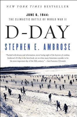 D-Day: June 6, 1944:  The Climactic Battle of World War II Cover Image
