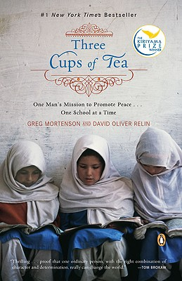 Three Cups of Tea: One Man's Mission to Promote Peace... One School at a Time Cover Image