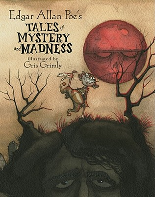 Edgar Allan Poe's Tales of Mystery and Madness Cover Image