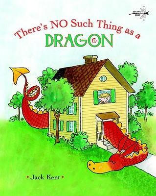 Cover for There's No Such Thing as a Dragon