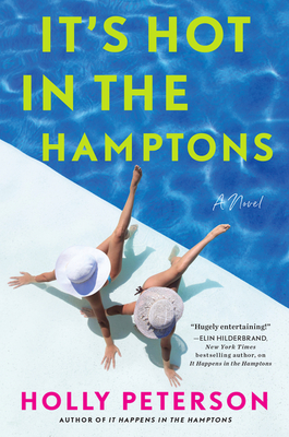 It's Hot in the Hamptons: A Novel Cover Image