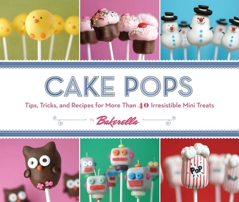 Cake Pops by Bakerella Cover