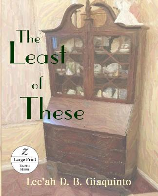 The Least of These: Large Print Cover Image