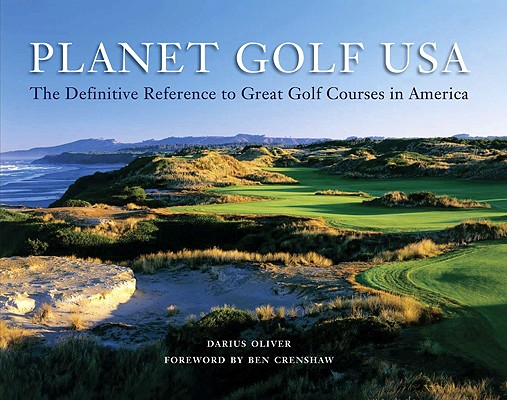 Planet Golf USA: The Definitive Reference to Great Golf Courses in America Cover Image