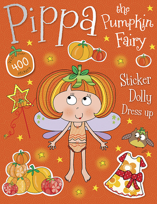 Pippa the Pumpkin Fairy Sticker Dolly Dress Up Cover Image