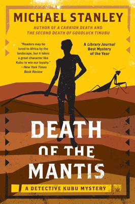 Death of the Mantis: A Detective Kubu Mystery Cover Image