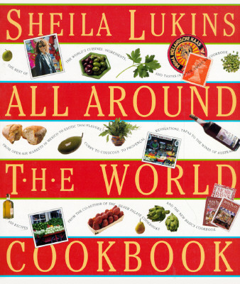 Sheila Lukins All Around the World Cookbook Cover