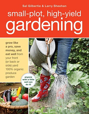 Small-Plot, High-Yield Gardening Cover