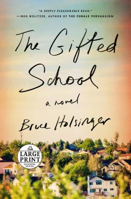 The Gifted School: A Novel Cover Image