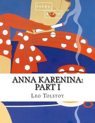 Anna Karenina: Part I Cover Image