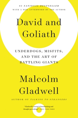 David and Goliath: Underdogs, Misfits, and the Art of Battling Giants Cover Image