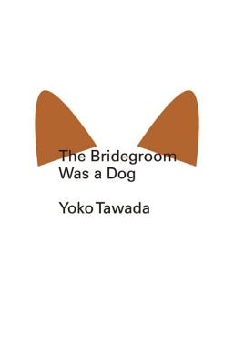 The Bridegroom Was a Dog Cover