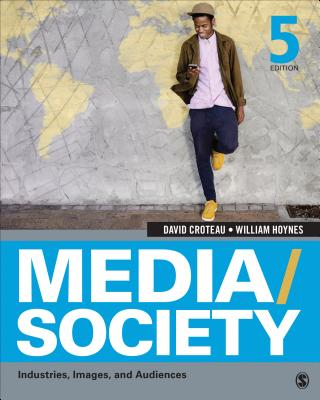 Media/Society: Industries, Images, and Audiences Cover Image