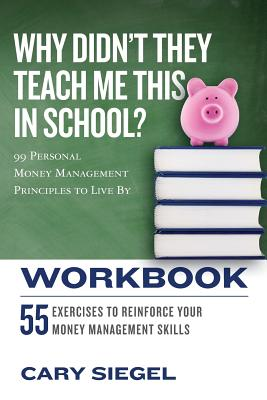 Cover for Why Didn't They Teach Me This in School? Workbook