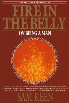 Fire in the Belly: On Being a Man Cover Image
