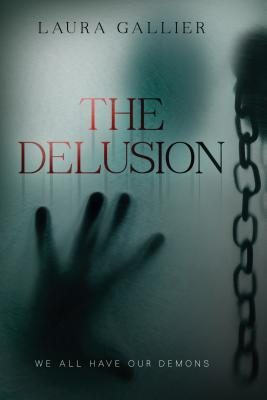 The Delusion: We All Have Our Demons Cover Image