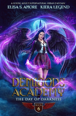 Demigods Academy - Book 6: The Day Of Darkness Cover Image