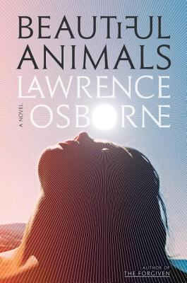 Beautiful Animals: A Novel Cover Image