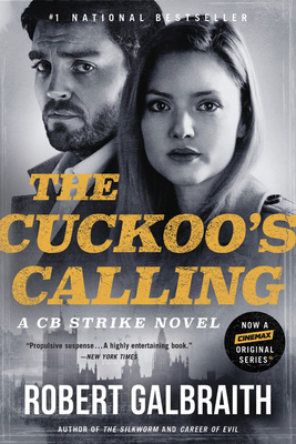 The Cuckoo's Calling (A Cormoran Strike Novel) Cover Image