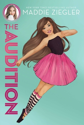 The Audition (Maddie Ziegler #1) Cover Image