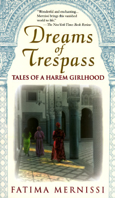 Dreams Of Trespass: Tales Of A Harem Girlhood Cover Image