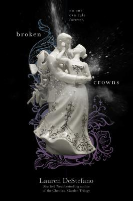 Broken Crowns (The Internment Chronicles #3) Cover Image