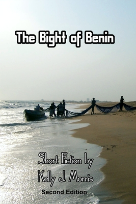 The Bight of Benin: Short Fiction: Second Edition Cover Image