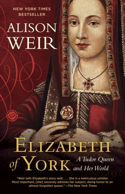 Elizabeth of York: A Tudor Queen and Her World Cover Image