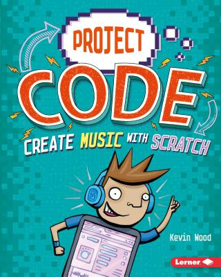 Create Music with Scratch (Project Code) Cover Image