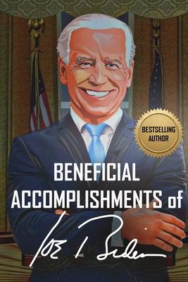 Beneficial Accomplishments of Joe Biden Cover Image