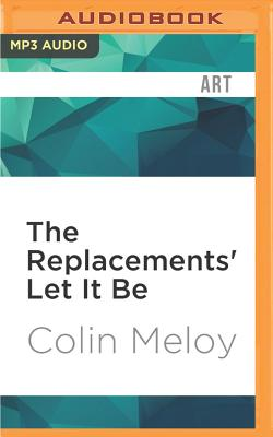 The Replacements' Let It Be (33 1/3) Cover Image