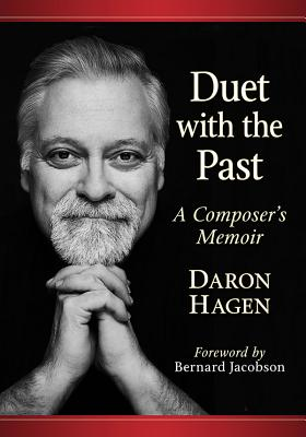 Duet with the Past: A Composer's Memoir Cover Image