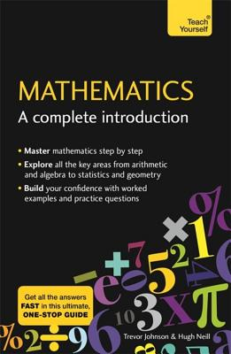 Mathematics: A Complete Introduction: Teach Yourself Cover Image