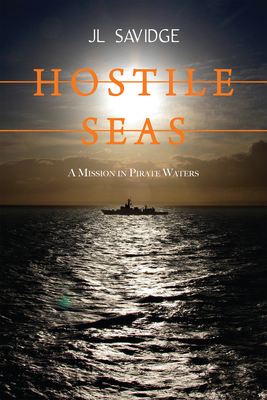 Hostile Seas: A Mission in Pirate Waters Cover Image