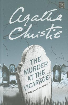 The Murder at the Vicarage (Miss Marple Mysteries (Large Print)) Cover Image