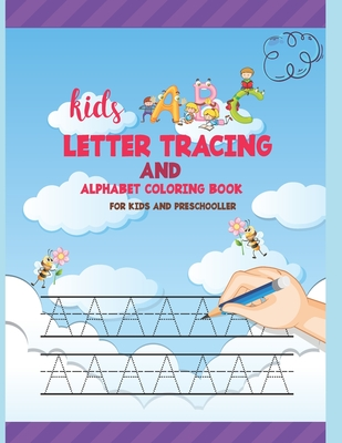 Kids ABC Letter Tracing AND ALPHABET COLORING BOOK FOR KIDS AND PRESCHOLLER: Hand Lettering for Beginners with 110 writing paper Cover Image